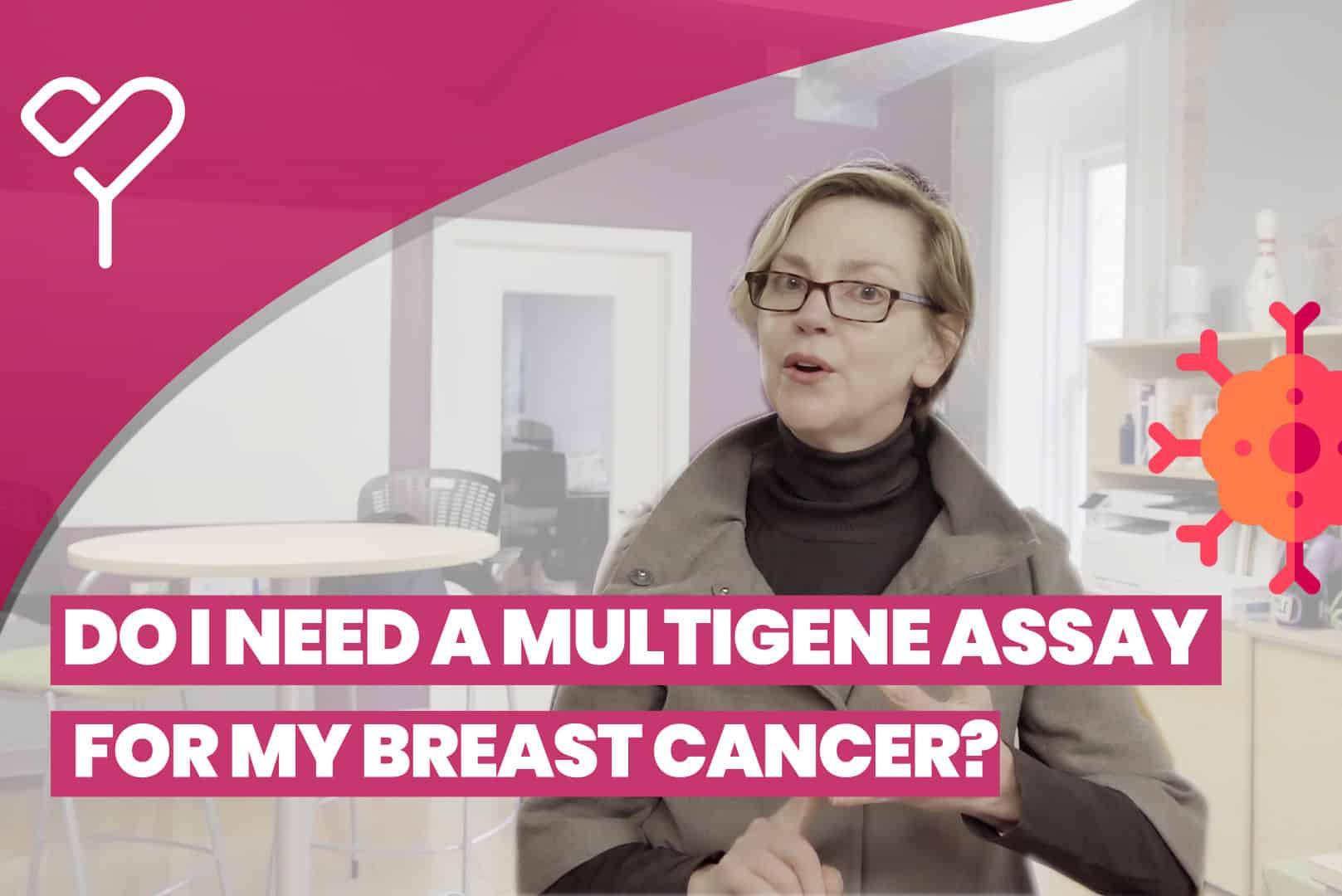 Do I Need a Breast Cancer Gene Expression Assay?